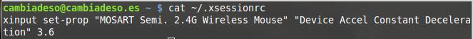Archivo .xsessionrc mostrando el comando xinput que mejor se adapta